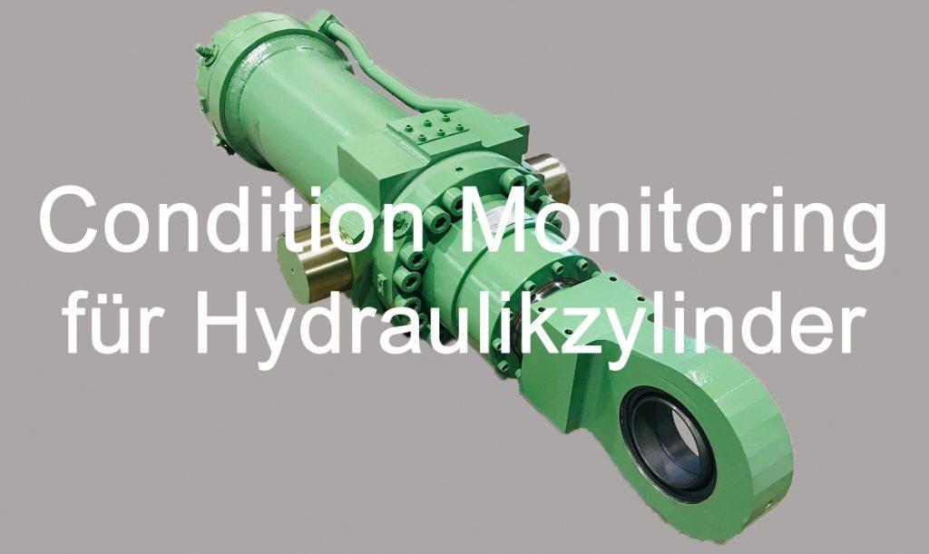 Condition Monitoring Hydraulikzylinder